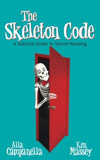 The Skeleton Code: A Satirical Guide To Secret Keeping