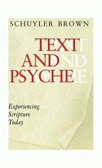 Text and Psyche: Experiencing Scripture Today