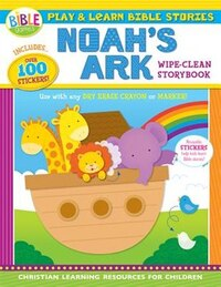 Play And Learn Bible Stories: Noah's Ark: Wipe-clean Storybook