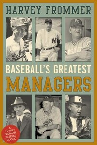 Baseball's Greatest Managers