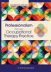 Professionalism Across Occupational Therapy Practice by Elizabeth Deiuliis