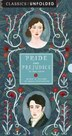 Pride and Prejudice Unfolded: Retold In Pictures By Becca Stadtlander - See The World's Greatest Stories Unfold In 14 Scenes by Becca Stadtlander
