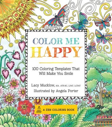 Color Me Happy Book By Lacy Mucklow Paperback