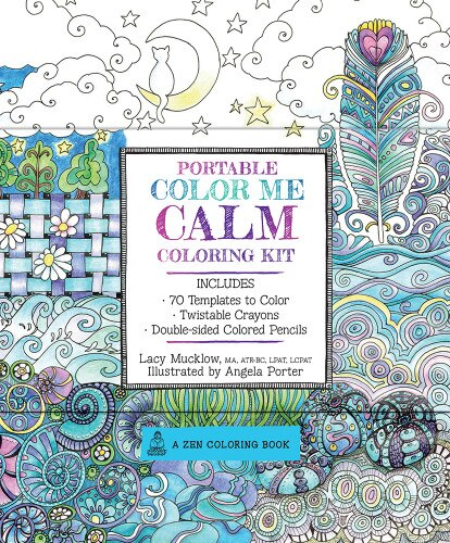 Portable Color Me Calm Coloring Kit: Includes Book, Colored Pencils And Twistable Crayons by Lacy Mucklow