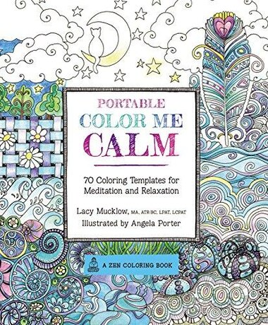 Portable Color Me Calm 70 Coloring Templates For Meditation And