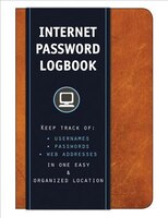 Internet Password Logbook (cognac Leatherette): Keep Track Of: Usernames, Passwords, Web Addresses…