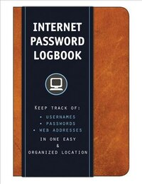 Internet Password Logbook (cognac Leatherette): Keep Track Of: Usernames, Passwords, Web Addresses…