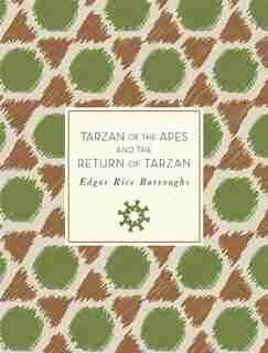 Tarzan Of The Apes And The Return Of Tarzan by Edgar Rice Burroughs