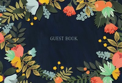 Guest Book: Modern Floral Edition by Mia Charro