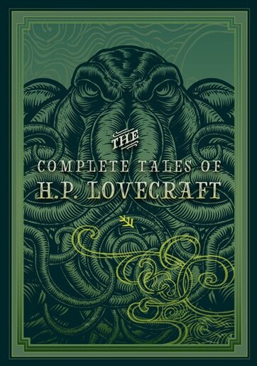 The Complete Tales Of Hp Lovecraft by H. P. Lovecraft