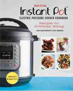 QUICK & EASY INSTANT POT by Sara Quessenberry