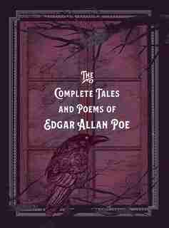 The Complete Tales & Poems Of Edgar Allan Poe by Edgar Allan Poe