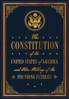 The Us Constitution And Other Writings By The Founding Fathers