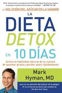 La solución del azúcar en la sangre. La dieta detox en 10 días