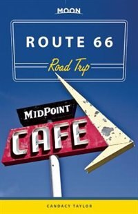 Moon Route 66 Road Trip by Candacy Taylor