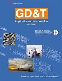 GDandT: Application and Interpretation