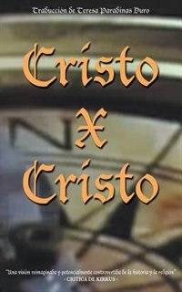 Cristo X Cristo by Anonymous