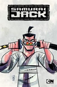 Book Samurai Jack Volume 3: Quest For The Broken Blade by Jim Zub