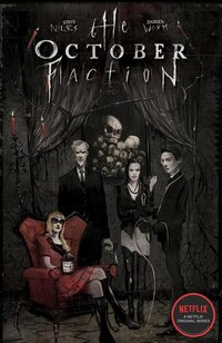 The October Faction, Vol. 1
