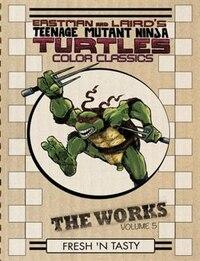 Teenage Mutant Ninja Turtles: The Works Volume 5