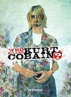 Who Killed Kurt Cobain?: The Story Of Boddah