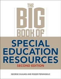 The Big Book of Special Education Resources: Second Edition