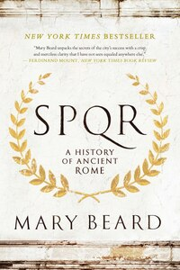 S.p.q.r.: A History Of Ancient Rome