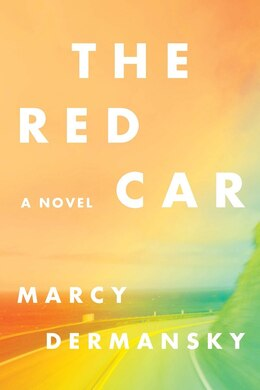 Book The Red Car by Marcy Dermansky