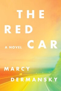 The Red Car: A Novel
