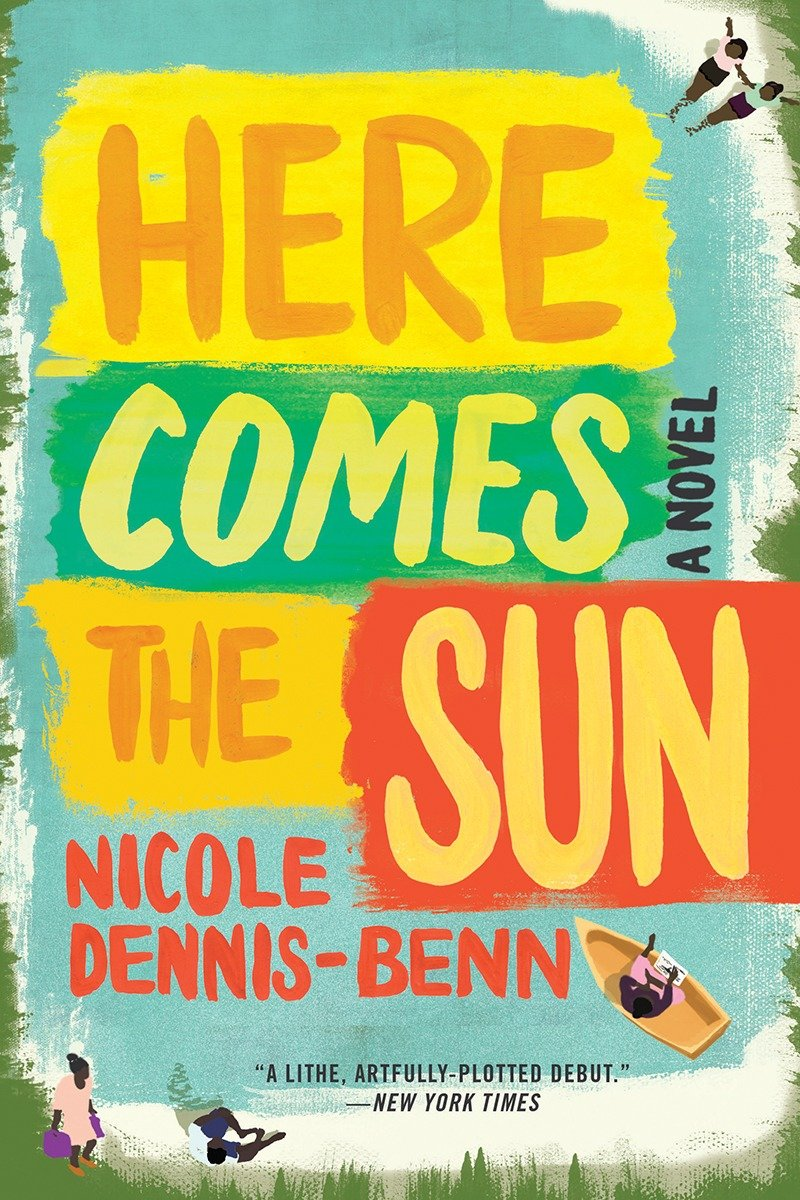 Book Here Comes The Sun: A Novel by Nicole Dennis-benn