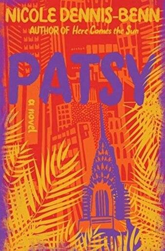 Patsy: A Novel by Nicole Dennis-benn