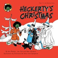 Heckerty's Christmas: A Funny Family Storybook for Learning to Read