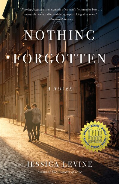 Nothing Forgotten: A Novel by Jessica Levine