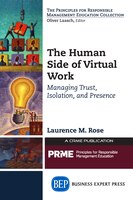 The Human Side Of Virtual Work: Managing Trust, Isolation, And Presence