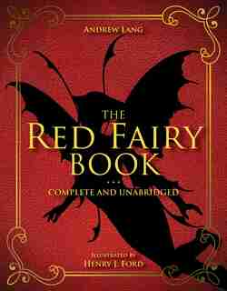 The Red Fairy Book: Complete And Unabridged by Andrew Lang
