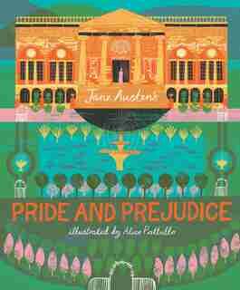 Classics Reimagined, Pride And Prejudice by Jane Austen