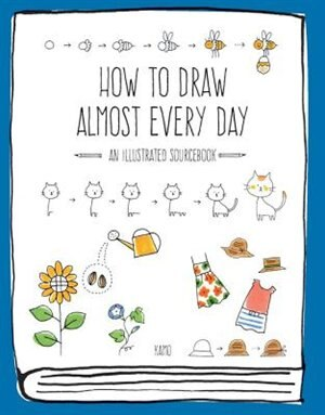 How To Draw Almost Every Day: An Illustrated Sourcebook by Chika Kamo
