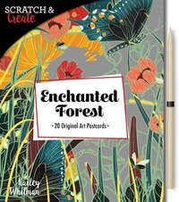 Scratch & Create: Enchanted Forest: Includes 20 Original Art Postcards With Perforated Pages, Ready…