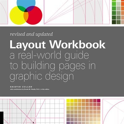 Layout Workbook: Revised And Updated: A Real-world Guide To Building Pages In Graphic Design by Dennis Puhalla