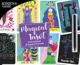 Scratch & Create Magical Tarot: Scratch And Reveal 78 Original Art Tarot Cards by Marenthe Otten