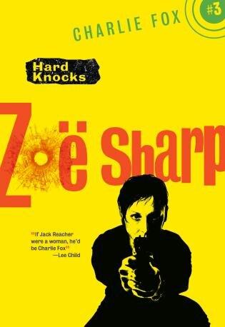 Hard Knocks: Charlie Fox Crime And Suspense Thriller Series by Zoe Sharp