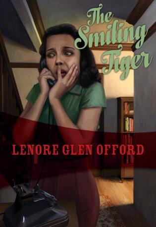 The Smiling Tiger: Todd & Georgine #3 by Lenore Glen Offord