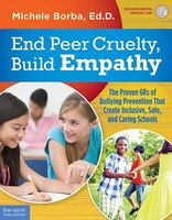 End Peer Cruelty, Build Empathy: The Proven 6rs Of Bullying Prevention That Create Inclusive, Safe…