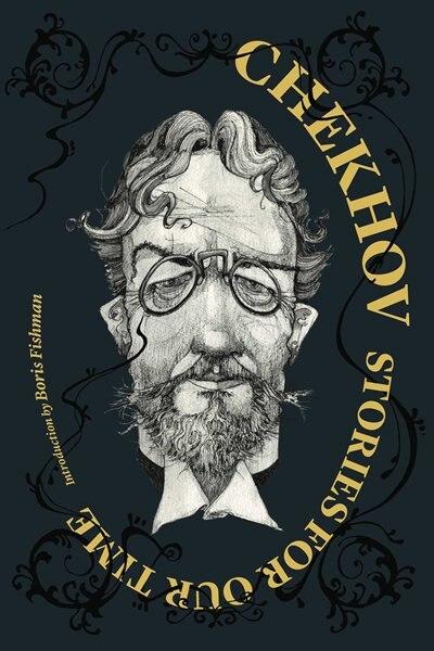 Chekhov: Stories for Our Time: Chekhov Stories for Our Time de Anton Chekhov