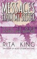 Messages From My Sister: God Is Our Source and Supplier