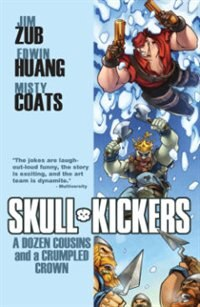 Book Skullkickers Volume 5: A Dozen Cousins and a Crumpled Crown by Jim Zub