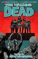 Book The Walking Dead Volume 22: A New Beginning by Charlie Adlard