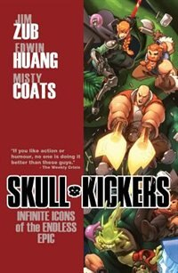 Book Skullkickers Volume 6: Infinite Icons Of The Endless Epic by Jim Zub