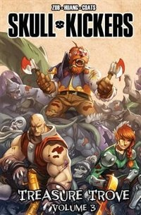 Book Skullkickers Treasure Trove Volume 3 by Jim Zub