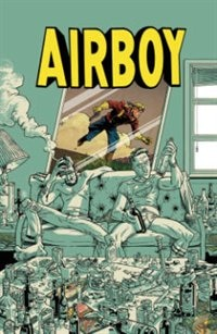 Airboy Deluxe Edition by James Robinson